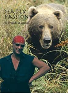 Deadly Passion - Tragedy in Katmai