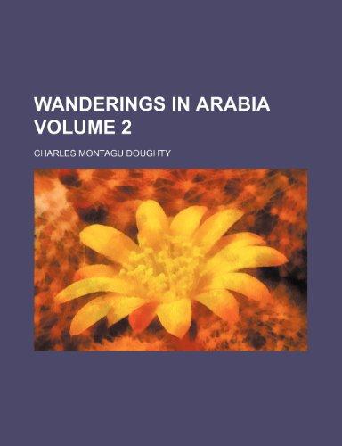 Wanderings in Arabia Volume 2