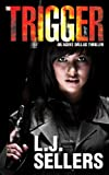 The Trigger (Agent Dallas Series Book 1)