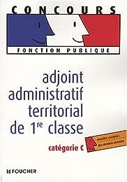 Adjoint administratif territorial de 1re classe