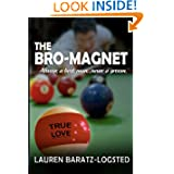 Bro Magnet Nice Guy Romance Novel