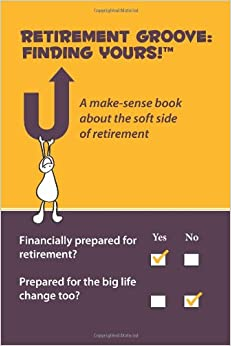 Retirement Groove: Finding Yours