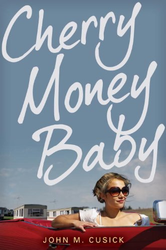 Cherry Money Baby by John M. Cucick