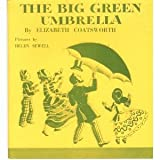 BIG GREEN UMBRELLA, THE, A Story Parade Picture Book