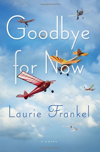 Image of Goodbye for Now: A Novel