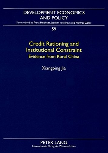 credit-rationing-and-institutional-constraint-evidence-from-rural-china-development-economics-policy
