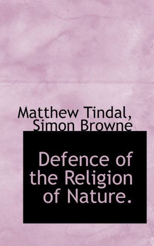 Defence of the Religion of Nature.