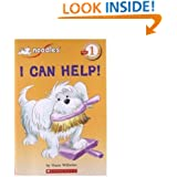 I Can Help! (Scholastic Reader, Level 1)