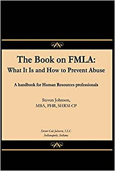 The Book On FMLA: What It Is And How To Prevent Abuse
