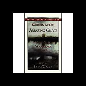 Amazing Grace: A Vocabulary of Faith | [Kathleen Norris]
