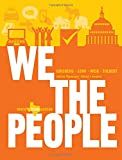 img - for We the People: An Introduction to American Politics (Ninth Texas Edition) book / textbook / text book