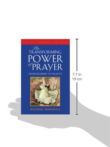 The Transforming Power of Prayer: From Illusion to Reality