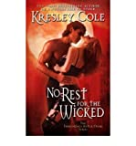 NO REST FOR THE WICKED (IMMORTALS AFTER DARK, NO 2) (1416509887) by COLE, KRESLEY
