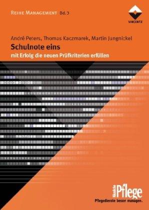 Schulnote eins (HP): mit Erfolg die neuen Prüfkriterien erfüllen von André Peters