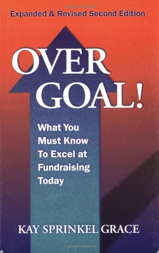 Over Goal! What You Must Know to Excel at Fundraising...