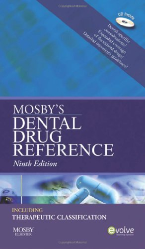 Mosby's Dental Drug Reference, 9e (Mosby's Dental Drug...