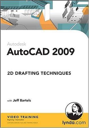 AutoCAD 2009: 2D Drafting Techniques