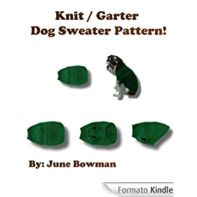 Knit / Garter Dog Sweater Pattern!