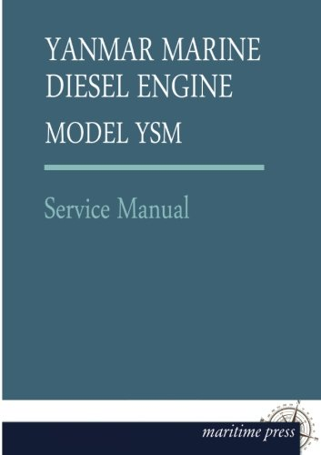 YANMAR MARINE Diesel ENGINE MODEL YSM: Service Manual (Yanmar Service Manual compare prices)