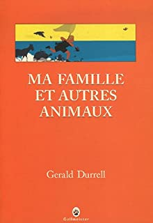 [Trilogie de Corfou 1] : Ma famille et autres animaux, Durrell, Gerald