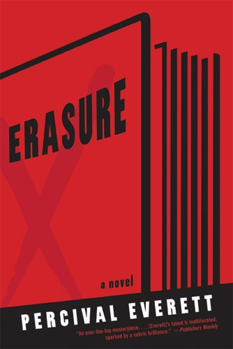 Erasure: A Novel