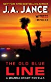 The Old Blue Line: A Joanna Brady Novella (Joanna Brady Mysteries)