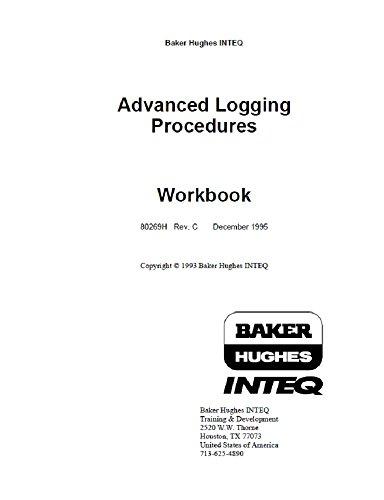 advanced-logging-procedures-well-logging-english-edition
