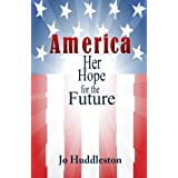 America: Her Hope for the Future