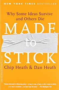 Made to Stick: Why Some Ideas Take Hold and Others Come Unstuck: Amazon.it: Chip Heath, Dan Heath: Libri in altre lingue