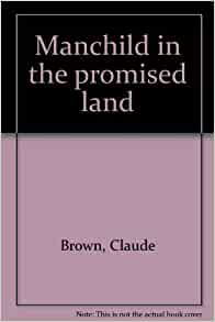 review manchild in the promised land With more than two million copies in print, manchild in the promised land is one  of the most  what people are saying - write a review.