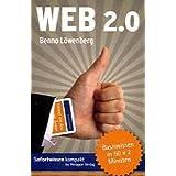 """Web 2.0: Basiswissen in 50 x 2 Minutenvon """"Benno L�wenberg"""""""