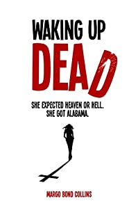 Waking Up Dead by Margo Bond Collins ebook deal