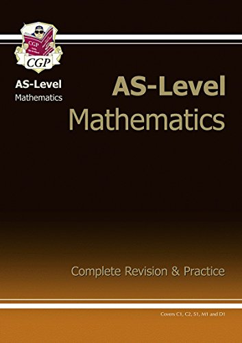 AS-Level Maths Complete Revision & Practice: Revision Guide Pt. 1 & 2 (As Revision Guides)