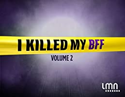 I Killed My BFF Season 2
