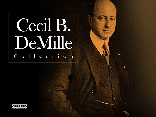 The Cecil B. DeMille Classics Collection - Season 1