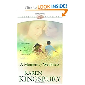 """A Moment of Weakness"" by Karen Kingsbury :Book Review"