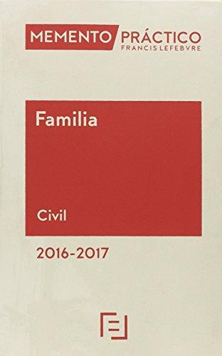 Memento Práctico Familia 2016-2017: Civil