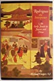 Rodrigues the Interpreter: An Early Jesuit in Japan and China (0834803194) by Cooper, Michael