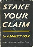Stake Your Claim (0060629703) by Fox, Emmet