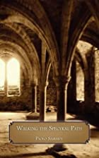 Walking the Spectral Path (Paperback)--by…