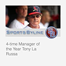Interview with Tony La Russa  by Ron Barr Narrated by Ron Barr, Tony La Russa
