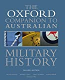 img - for The Oxford Companion to Australian Military History (Oxford Companions) by Peter Dennis (2008-11-20) book / textbook / text book