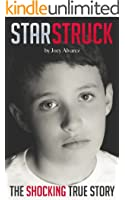 STARSTRUCK: The most SHOCKING child abuse true story you'll EVER read! (Child Abuse True Stories)