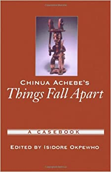 amazoncom chinua achebes things fall apart a casebook
