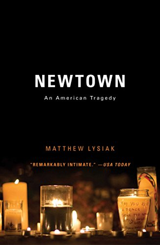 newtown-an-american-tragedy-english-edition