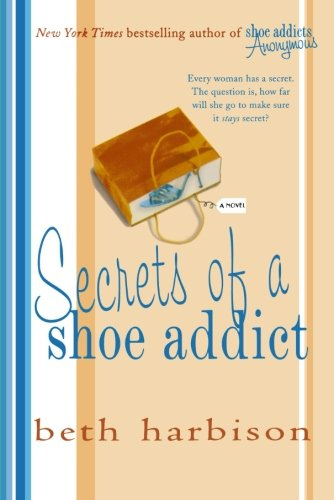 Secrets of a Shoe Addict (Shoe Addict, #2)