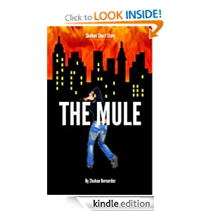 THE MULE (Shahan Short Stories)
