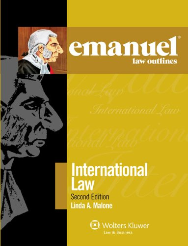 Emanuel Law Outlines: International Law 2011