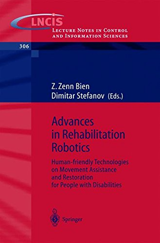 Advances in Rehabilitation Robotics: Human-friendly Technologies on Movement Assistance and Restoration for People with Disabilities (Lecture Notes in Control and Information Sciences) (Friendly Robotics compare prices)