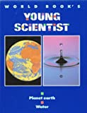 img - for World Book's Young Scientist book / textbook / text book